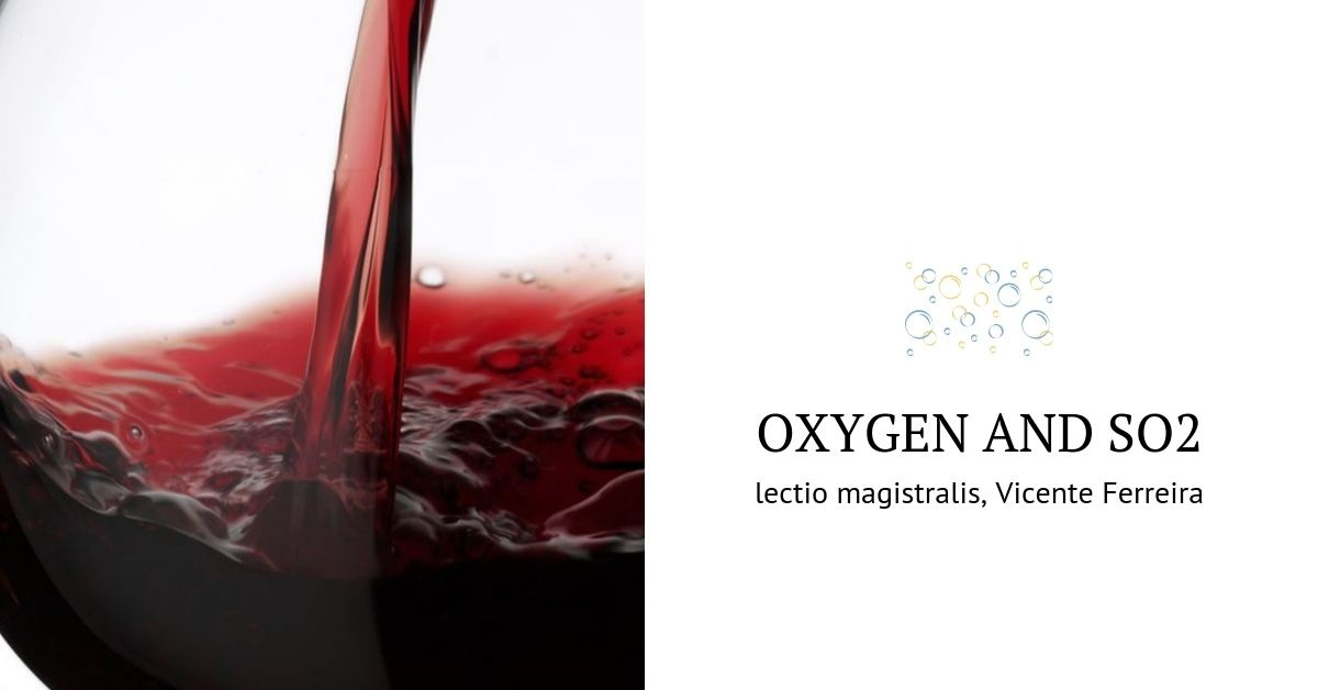 - Oxygen and SO2 in winemaking