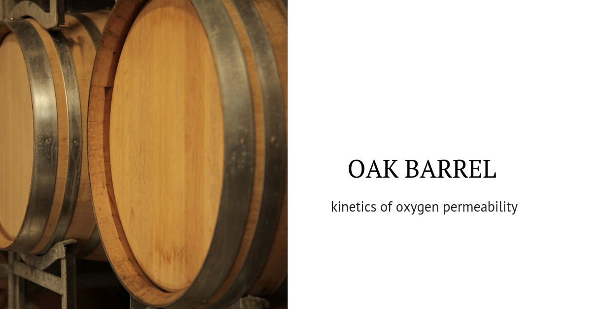 Oak Barrel and Oxygen: Comparisons, Facts, and Hypotheses