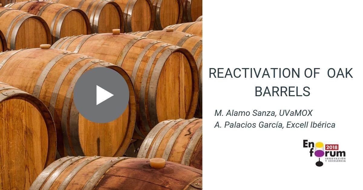 Reactivation of basic functionalities of oak barrels through regeneration