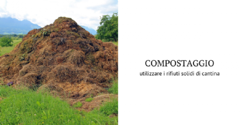 Guidelines for making compost using winery solid wastes