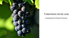 Tratamiento de las Uvas: Actualización Temática