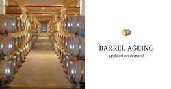 Barrel ageing: updated on demand
