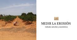 Determinan un método sencillo y económico para medir la erosión en los cultivos vitivinícolas