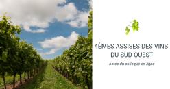 4èmes assises des vins du sud-ouest :  actes du colloque en ligne