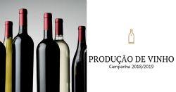 Produção de Vinho em Portugal | Campanha 2018/2019