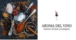 Rutas de producción de aromas en uvas y vinos