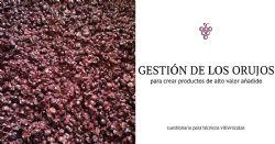 Nuevos usos para los subproductos de la industria vitivinícola
