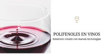 Desarrollan biosensor para medir el contenido de polifenoles en vinos