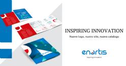 Inspiring Innovation: nuovo posizionamento per Enartis e nuovo catalogo