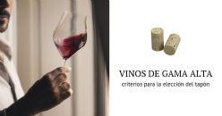 Nuevas soluciones para el taponado de los vinos de gama alta