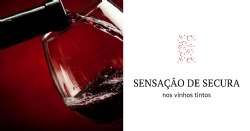 A sensação de secura nos vinhos tintos