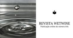 Publicação online do número três da revista Wetwine