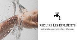 optimiser les procédures d'hygiène pour réduire les effluents