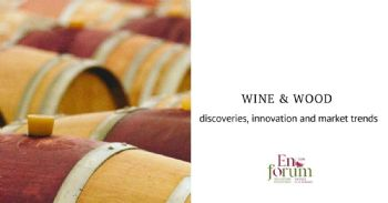 Wine & Wood between Science, Technology and Market