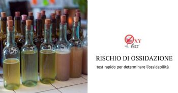 Il progetto OXYLESS: gestione del rischio di ossidazione nei vini da uva sangiovese