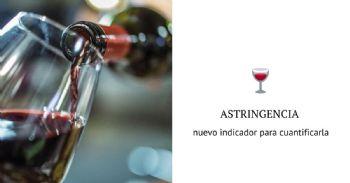 Un nuevo indicador para evaluar la astringencia de los vinos