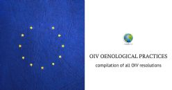 OIV oenological practices integrated and published in 21 languages by the EU