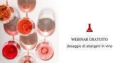 Dalle basi teoriche all'applicazione di kit commerciali per il dosaggio di allergeni in vino e bevande alcoliche