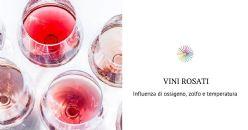 Fattori da considerare nella conservazione dei vini rosati