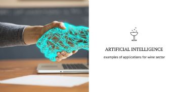 Big Data and Artificial Intelligence: examples of applications for the vine and wine sector