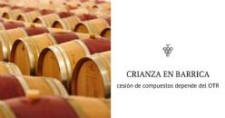 Barricas con diferentes OTR y efecto sobre el vino
