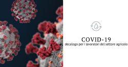 Decalogo per il contenimento della diffusione del Covid-19 nel settore agricolo