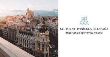 Estudio 'Importancia Económica y Social del Sector Vitivinícola en España'
