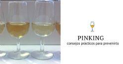 El fenómeno de pinking en los vinos, algunos consejos prácticos para prevenirlo