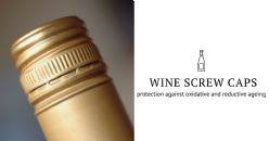 Influence of different screw caps on wine quality