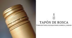 Influencia de diferentes tapones de rosca en la calidad del vino