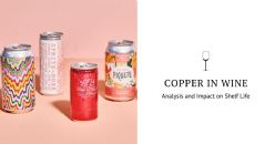 Forms of Copper in Wine: Analysis and Impact on Shelf Life