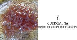 Precipitazioni di quercetina: definizione e soluzione
